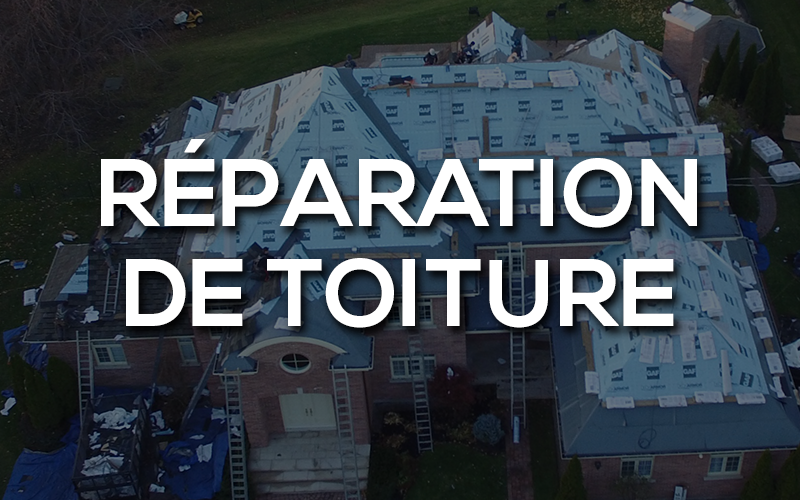 Réparation de toiture Rive-Nord